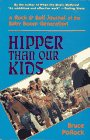 Hipper Than Our Kids, Bruce Pollock, 0028720644