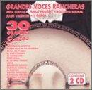 Grandes Voces Rancheras: 30 Grandes Exitos