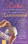 Liebe in den Wahrsagekarten von Mademoiselle Lenormand: Liebe und Leidenschaft in den Lenormand-Karten  Liebe und Beziehungen vorhersagen  aller Karten und Kartenkombinationen