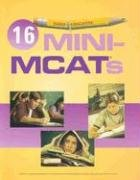Examkrackers 16 Mini Mcat's (Examkrackers MCAT Manuals)