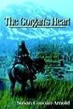 The Gorgan's Heart, Susan Conoan-Arnold, 1410749592