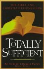 Totally Sufficient : Why the Bible Is All You Need, Hindson, Ed, 1565076303