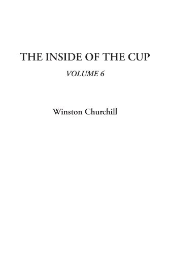 The Inside of the Cup, Volume 6