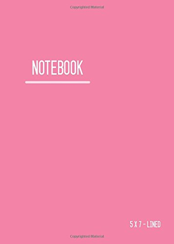 Lined Notebook 5x7: Journal Notebook Pink with Date, Smart Design for Work, Traveler, Blank, Ruled, Small, Soft Cover, Numbered Pages (Calligraphy Lined Notebook Small) PDF