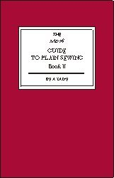 The Lady's Guide to Plain Sewing - Book II (Resource Guide Event)