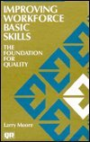 Improving Workforce Basic Skills, Larry Moore, 0527916625