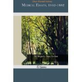 img - for Medical Essays, 1842-1882 [PAPERBACK] [2014] [By Oliver Wendell Holmes] book / textbook / text book