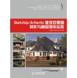Download SketchUpArtlantis architectural renderings produced with advanced rendering practice(Chinese Edition) ebook