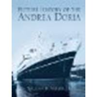 Picture History of the Andrea Doria by William H. Miller Jr. [Dover Publications, 2005] (Paperback) [Paperback]