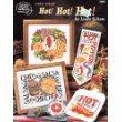 Hot! Hot! Hot! - Cross Stitch - By Linda Gillum - American School of Needlework - #3668 by Linda Gillum (1995-05-03)