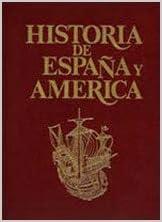 Historia de Espa–a y AmŽrica (Vol.2): Amazon.es: Vicens Vives, Jaume: Libros