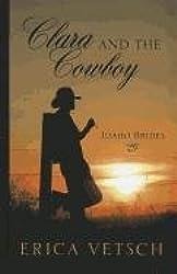 Clara and the Cowboy (Idaho Brides)