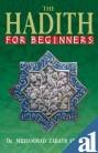 The Hadith for Beginners, Siddiqui, Muhammad Zubayr, 8187570164