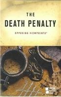 The Death Penalty (Opposing Viewpoints Series)