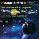 Moon, Wind and Stars by Morton Gould & His Orchestra ()