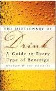 The Dictionary of Drink: A Guide to Every Type of Beverage PDF