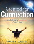 Created for Connection : Your Calling as a Communicator in Today's World, Alban, Donald H., 1465201777