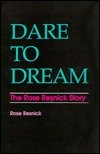 Dare to Dream, Rose Resnick, 0894070894