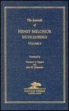 The Journals of Henry Melchoir Muhlenberg, 1742-1787, Tappert, Doberstein, 0897251520