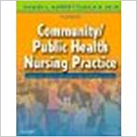 Book Community/Public Health Nursing Practice Health for Families and Populations, 4e by Maurer MS RN-BC, Frances A., Smith PhD MPH RN-BC, Claudia [Saunders,2008] [Paperback] 4TH EDITION