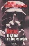 Marcos : el señor de los espejos por Vazquez Montalban,Manuel