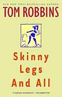 Skinny Legs and All by [Robbins, Tom]