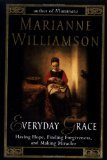 Everyday Grace by Williamson, Marianne [Hardcover]