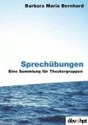 Sprechübungen: Eine Sammlung für Theatergruppen