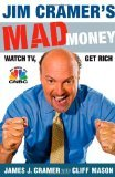 Jim Cramers Mad Money by Cramer, James J. [Hardcover]