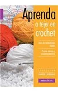 Aprenda a tejer crochet/ Learn to Knit Crochet (Conocer Y Aprender/ Know and
