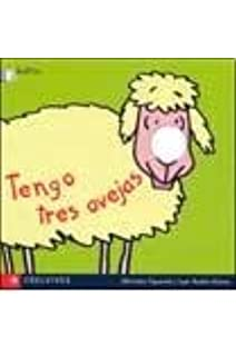 Tengo tres ovejas/I have three sheep (Deditos, 2) (Spanish Edition