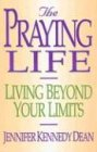 img - for The Praying Life book / textbook / text book