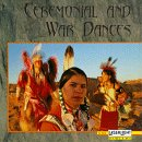 Ceremonial  and  War Dances