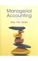 Managerial Accounting and MyAccountingLab with Pearson eText -- Access Card -- for Managerial Accounting Package (2nd Ed