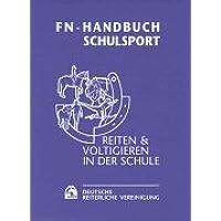 FN-Handbuch Schulsport: Reiten & Voltigieren in der Schule