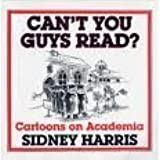 Can't You Guys Read? Cartoons on Academia