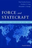 By Gordon A. Craig, Alexander L. George: Force and Statecraft: Diplomatic Problems of Our Time Third (3rd) Edition