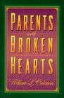 Parents with Broken Hearts, William L. Coleman, 0800756002