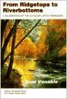 Espanjan kirjat ladataan ilmaiseksi From Ridgetops To Riverbottoms: Celebration Outdoor Life In Tennessee (Outdoor Tennessee Series) by Sam Venable 0870498843 PDF DJVU