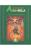 Acuarela Journal C / Watercolors Journal C: Diario del artista/ Watercolor Painter (Puertas Al Sol / Gateways to the Sun) (Spanish Edition) - Alma Flor Ada; F. Isabel Campoy