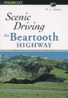 Scenic Driving the Beartooth Highway, H. L. James, 1560445556