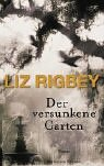 img - for Der versunkene Garten. Roman. book / textbook / text book