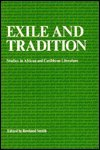Exile and Tradition : Studies in African and Caribbean Literature, , 084190264X