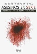 Descargar Libro Asesinos En Serie / Serial Killers Miguel Mendoza