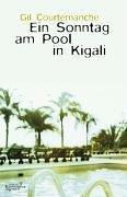 Read Online Ein Sonntag am Pool in Kigali. ebook