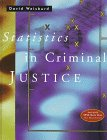 Statistics in Criminal Justice, Macintosh Version, David Weisburd, 0534518419