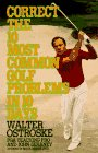 Correct the Ten Most Common Golf Problems in Ten Days, Walter Ostroske and John Devaney, 0399516565