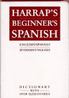 Harrap's Beginner's Spanish Dictionary, PUBLISHERS, 0671899880