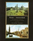 Rome-Amsterdam : Two Growing Cities in Seventeenth Century Europe, , 9053562222
