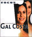 Gal Costa - Focus: O Essencial De Gal Costa - Zortam Music